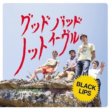 BlackLips_GoodBadNotEvil_S.JPG